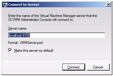 The VMM Administrator Console Connect to Server dialog