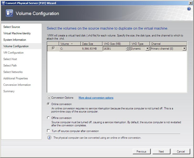Configuring virtual hard disks and conversion type (online/offline) settings for a VMM 2008 P2V conversion
